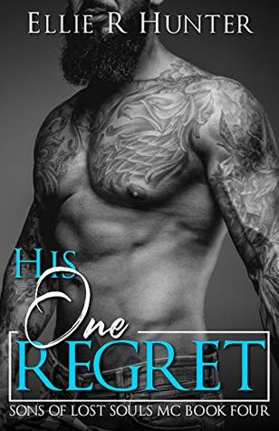 His One Regret (Sons of Lost Souls MC Book 4)