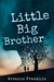 Little Big Brother by Arsenio Franklin
