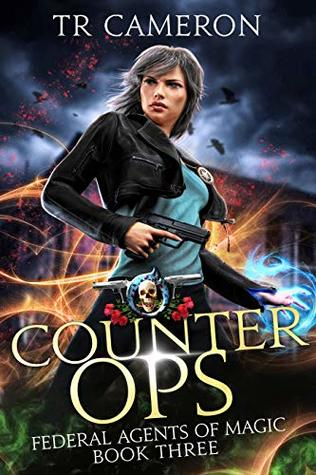 Counter Ops: An Urban Fantasy Action Adventure
