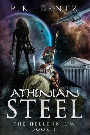 Athenian Steel (The Hellennium, #1)