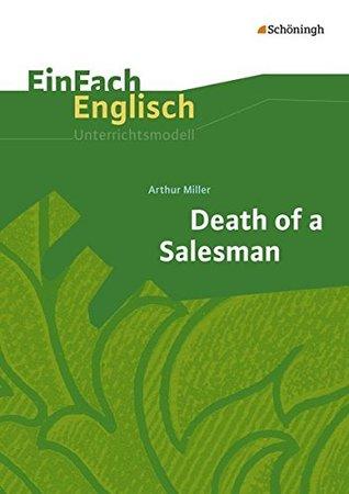 Death of a Salesman: EinFach Englisch Unterrichtsmodelle