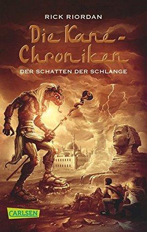 Die Kane-Chroniken 03: Der Schatten der Schlange