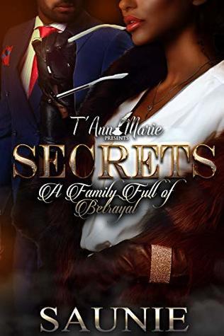 SECRETS : A Family Full Of Betrayal