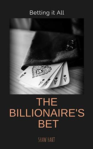 The Billionaire's Bet