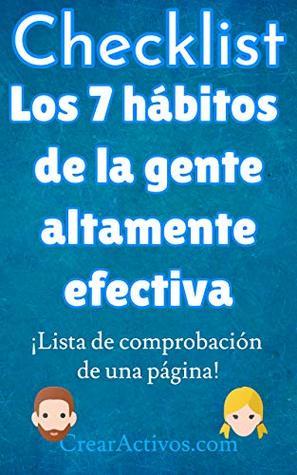 Checklist: Los 7 hábitos de la gente altamente efectiva: Guía de estudio