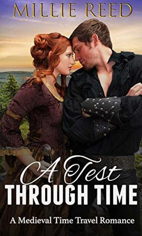 A Test Through Time: A Medieval Time Travel Romance