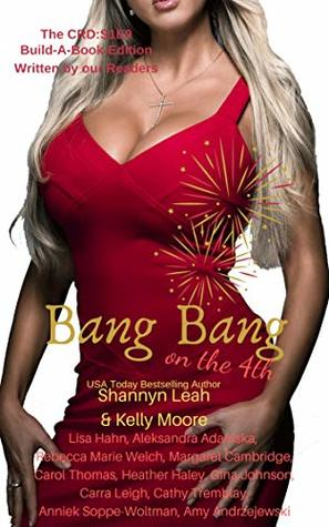 Bang Bang on the 4th: Season One, Episode Nine (The CRD Book 9)