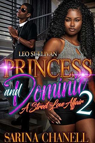 Princess and Dominic 2: A Street Love Affair