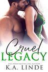 Cruel Legacy (Cruel, #3)