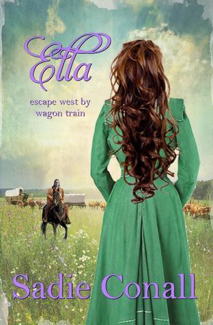 Ella: escape west by wagon train