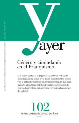 Género y ciudadanía en el franquismo (Revista Ayer #102)
