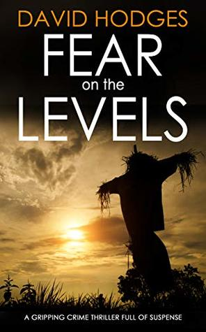 Fear on the Levels by David Hodges