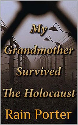 Surviving The Holocaust: True Story