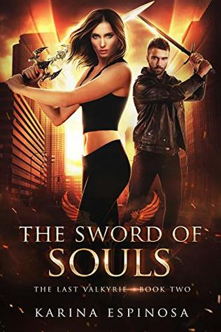 The Sword of Souls (The Last Valkyrie Book 2)