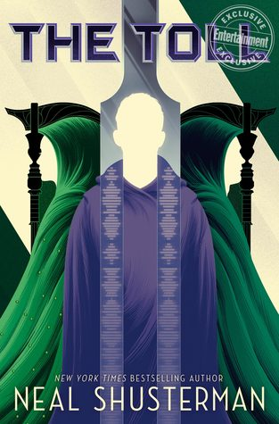 The Toll (Arc of a Scythe, #3)
