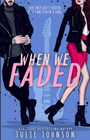 When We Faded (Faded Duet, #1)