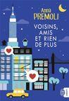 Voisins, amis et rien de plus by Anna Premoli