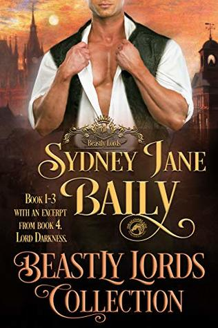Beastly Lords Collection Books 1 - 3: A Regency Historical Romance Collection