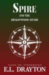 Spire and the Dragonwood Affair (5th Compass Novella, #1)