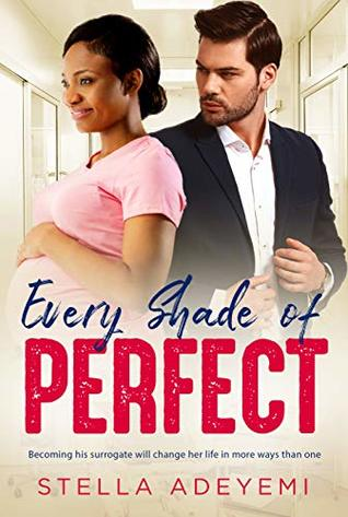 Every Shade Of Perfect: BWWM Surrogate Romance (Denver Billionaires Book 1)