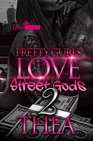 Pretty Gurls Love Street Gods 2