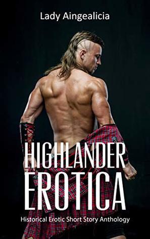 Highlander Erotica: Historical Romance Series