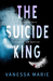 The Suicide King by Vanessa Marie