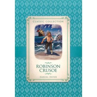 Robinson Crusoe - Classic Collections