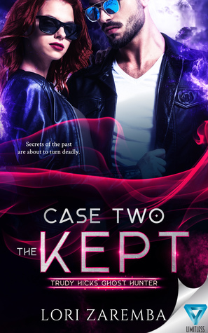 Case Two:The Kept (Trudy Hicks Ghost Hunter Book 2)