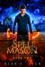 Spell Mason by Alex C. Vick