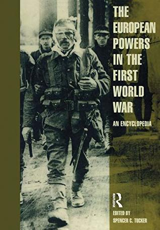 European Powers in the First World War: An Encyclopedia