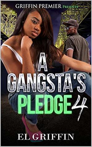 A Gangsta's Pledge 4 (Gangsta Love Series)