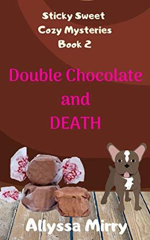 Double Chocolate and Death