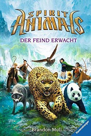 Spirit Animals 01: Der Feind erwacht