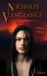 Nicholi's Vengeance