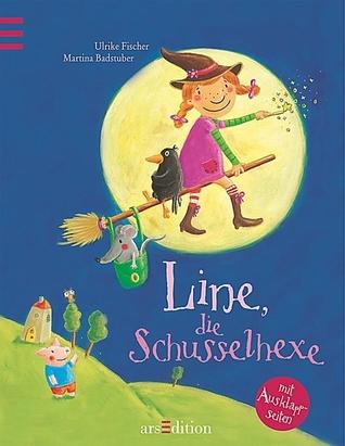 Line, die Schusselhexe by Ulrike Fischer