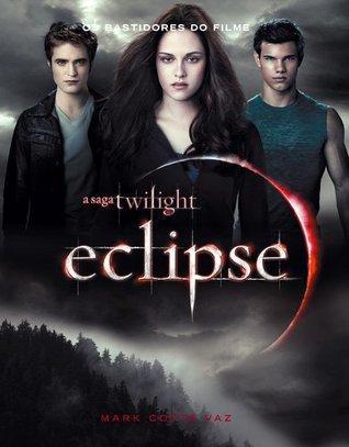 Eclipse - Os Bastidores do Filme