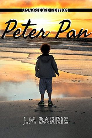 Peter Pan(Peter and Wendy)(annotated)(English version): With detailed Summary And characters List