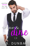 Wine&Dine (a romance for the over 40)