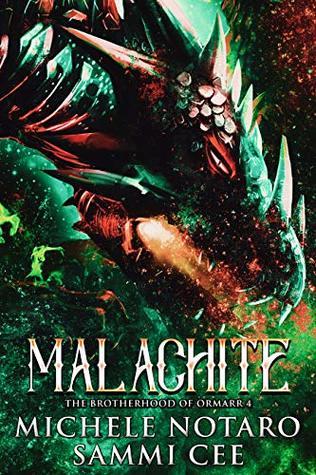 Malachite (The Brotherhood of Ormarr, #4)