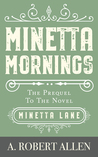 Minetta Mornings: Prequel to Minetta Lane