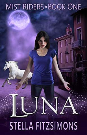 Luna: An Urban Fantasy (Mist Riders Book 1)
