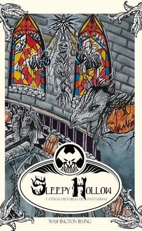 Sleepy Hollow y otras historias de fantasmas (Primigenios del terror, #10)