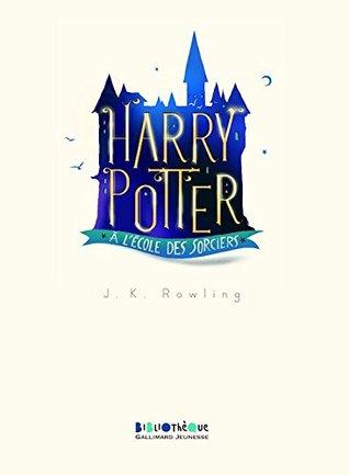 Harry Potter, I : Harry Potter à l'école des sorciers [ Large Format ]