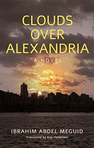 Clouds over Alexandria (Hoopoe Fiction)