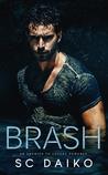 BRASH: An Enemies...