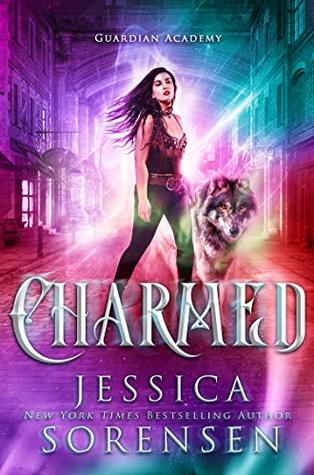 Charmed (Guardian Academy Book 6)