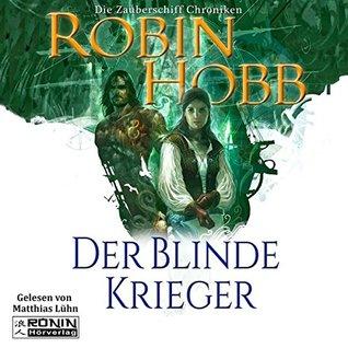 Der blinde Krieger (Zauberschiffe 3)