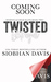 Twisted Betrayal by Siobhan Davis