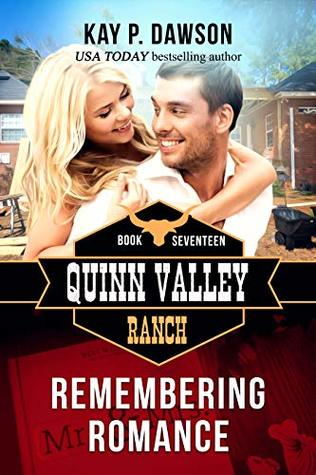 Remembering Romance (Quinn Valley Ranch Book 17)